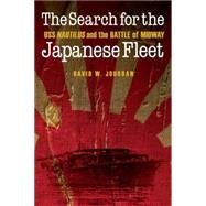 The Search for the Japanese Fleet by Jourdan, David W.; Renaud, Philip G., 9781612347165