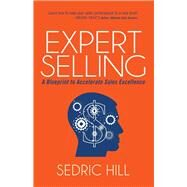 Expert Selling by Hill, Sedric, 9781630477165