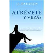 Atrévete y verás by D'Ocon, Laura, 9788416627165