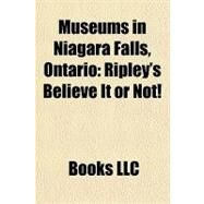 Museums in Niagara Falls, Ontario : Ripley's Believe It or Not! by , 9781156187166