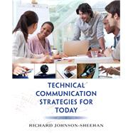 Technical Communication Strategies for Today Plus MyWritingLab with Pearson eText -- Access Card Package by Johnson-Sheehan, Richard, 9780134017167