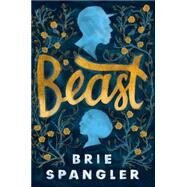 Beast by SPANGLER, BRIE, 9781101937167