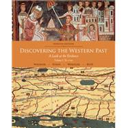 Discovering the Western Past, Volume I: To 1789, 7/E by Wiesner-Hanks, 9781111837167