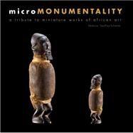 Micromonumentality by Geoffroy-Schneiter, Bérénice, 9788874397167