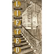 Lifted by Bernard, Andreas; Dollenmayer, David, 9780814787168