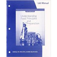 Lab Manual for Brown's Understanding Food: Principles and Preparation, 5th by Brown, Amy Christine, 9781133607168