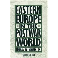 Eastern Europe in the Postwar World by Simons, Thomas W., Jr., 9780333607169