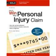 How to Win Your Personal Injury Claim by Matthews, Joseph L., 9781413317169