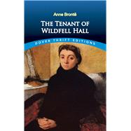 The Tenant of Wildfell Hall by Bronte, Anne, 9780486817170