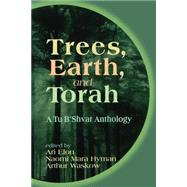 Trees, Earth, and Torah by Elon, Ari, 9780827607170