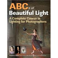 ABCs of Beautiful Light by Olson, Rosanne, 9781608957170