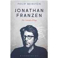 Jonathan Franzen The Comedy of Rage by Weinstein, Philip, 9781501307171