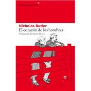 El corazón de los hombres by Butler, Nickolas, 9788417007171