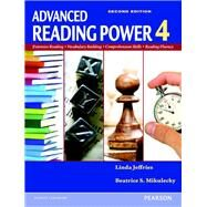 Advanced Reading Power 4 by Jeffries, Linda; Mikulecky, Beatrice S., 9780133047172