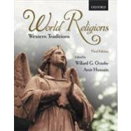 World Religions : Western Traditions by Oxtoby, Willard G.; Hussain, Amir, 9780195427172
