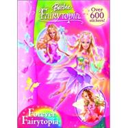 Forever Fairytopia by GOLDEN BOOKS, 9780375847172