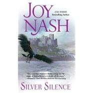 Silver Silence by Nash, Joy, 9780505527172