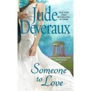 Someone to Love A Novel by Deveraux, Jude, 9780743437172