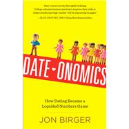 Date-Onomics by Birger, Jon, 9780761187172