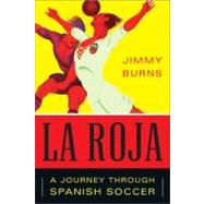 La Roja by Burns, Jimmy, 9781568587172
