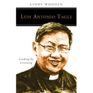 Luis Antonio Tagle by Wooden, Cindy, 9780814637173
