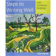 Steps to Writing Well with Additional Readings (with 2016 MLA Update Card) by Wyrick, Jean, 9781337287173