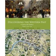 Discovering the Western Past A Look at the Evidence, Volume II: Since 1500 by Wiesner-Hanks, Merry E.; Evans, Andrew D.; Wheeler, William Bruce; Ruff, Julius, 9781111837174
