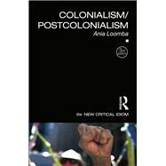 Colonialism/Postcolonialism by Loomba; Ania, 9781138807174