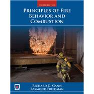 Principles of Fire Behavior and Combustion by Gann, Richard, 9780763757175