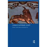 China's Supreme Court by Keith; Ronald C., 9781138657175