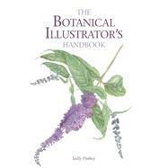 The Botanical Illustrator's Handbook by Pinhey, Sally, 9781847977175