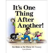 It's One Thing After Another! For Better or For Worse 4th Treasury by Johnston, Lynn, 9781449437176