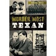 Murder Most Texan by Haile, Bartee, 9781626197176