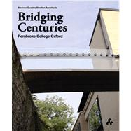 Bridging Centuries by Berman, Alan, 9781908967176