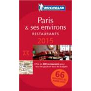 Michelin Red Guide 2015 Paris & Ses Environs Restaurants by Michelin Travel Publications, 9782067197176