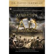 A. D. The Bible Continues: The Revolution That Changed the World by Jeremiah, David, 9781496407177