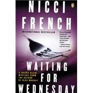Waiting for Wednesday A Frieda Klein Mystery by French, Nicci, 9780143127178