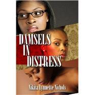 Damsels in Distress by Nichols, Nikita Lynnette, 9781601627179
