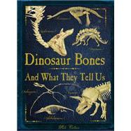 Dinosaur Bones by Colson, Rob, 9781770857179