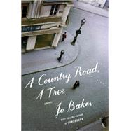 A Country Road, a Tree by Baker, Jo, 9781101947180