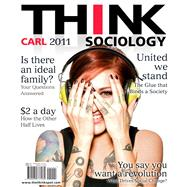 THINK Sociology by Carl, John D., 9780205777181