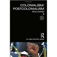 Colonialism/Postcolonialism by Loomba, Ania, 9781138807181
