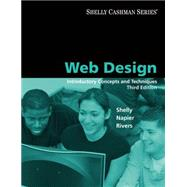 Web Design : Introductory Concepts and Techniques by Shelly,Gary B., 9781423927181