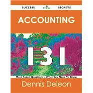Accounting 131 Success Secrets: 131 Most Asked Questions on Accounting 9781488517181N