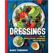 Dressings by Fennimore, Mamie, 9781604337181