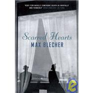 Scarred Hearts by Blecher, Max, 9781905847181