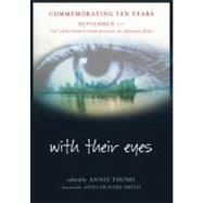 With Their Eyes : September 11th - The View From A High School At Ground Zero