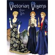 Victorian Vixens Paper Dolls by Menten, Ted, 9780486797182