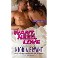 Want, Need, Love by Bryant, Niobia, 9780758287182