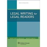 Legal Writing for Legal Readers by Beazley, Mary Beth; Smith, Monte, 9781454847182